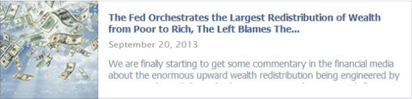 The Fed Orchestrates the Largest Redistribution of Wealth from Poor to Rich, The Left Blames The Free Market