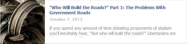 """Who Will Build the Roads?"" Part 1: The Problems With Government Roads"