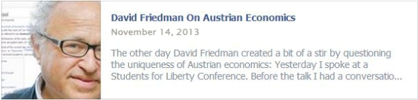 David Friedman On Austrian Economics