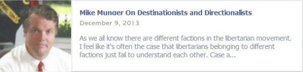 Mike Munger On Destinationists and Directionalists